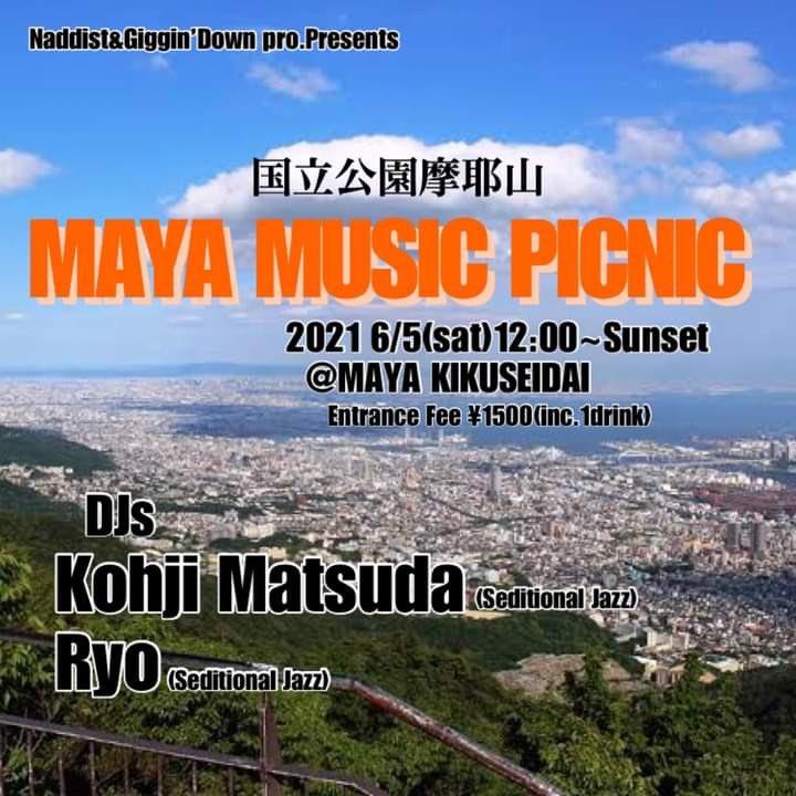 MAYA MUSIC PICNIC @ 摩耶山掬星台・摩耶ビューテラス702(まやビューライン星の駅2階)